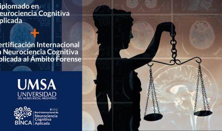 Diplomatura en Neurociencia Cognitiva Forense con doble titulación de UMSA y BINCA